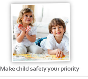 Make child safety your priority