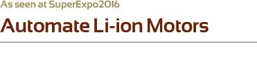 Automate Li-ion Motors